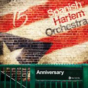 Anniversary - Spanish Harlem Orchestra - Spanish Harlem Orchestra