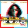Dura (Remix) [feat. Becky G, Bad Bunny & Natti Natasha] - Single