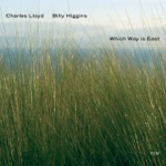 Charles Lloyd & Billy Higgins - A Wild and Holy Band