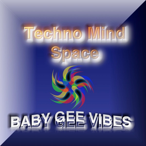 ‎Techno Mind Space - Single by BABY GEE VIBES