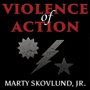 Violence of Action: The Untold Stories of the 75th Ranger Regiment in the War on Terror
