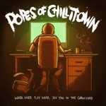 Popes Of Chillitown - Get off / Get On