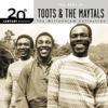 20th Century Masters - The Millennium Collection: The Best of Toots & The Maytals - Toots & The Maytals
