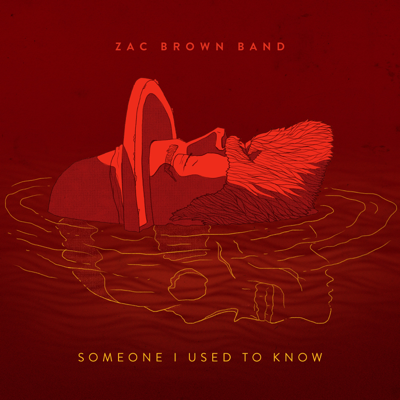 Someone I Used to Know - Zac Brown Band song