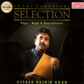 Ustad Rashid Khan - Selection