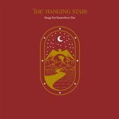 The Hanging Stars - On a Sweet Summers Day