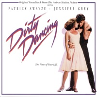 Dirty Dancing (Original Motion Picture Soundtrack) - Various Artists