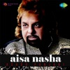 Aisa Nasha