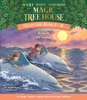 Magic Tree House Collection: Books 9-16: #9: Dolphins at Daybreak; #10: Ghost Town; #11: Lions; #12: Polar Bears Past Bedtime; #13: Volcano; #14: Dragon King; #15: Viking Ships; #16: Olympics (Unabridged)