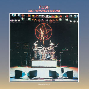 Rush - All the World's a Stage (Live) [Remastered]