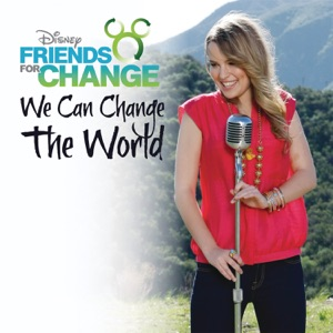 We Can Change the World (feat. Bridgit Mendler) - Single Mp3 Download