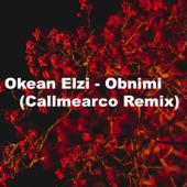Obnimi (Callmearco Remix)