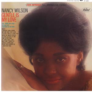 Nancy Wilson - Gentle Is My Love