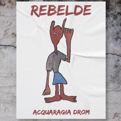 Rebelde (Forgotten Gypsy Songs of Italy)