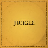 Jungle - Heavy, California