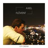 City Dream - Axel Flovent