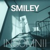 Insomnii - Single, Smiley