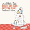 Axel Hacke - Oberst von Huhn bittet zu Tisch: Speisedeutsch für Anfänger Grafik