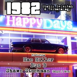 Happy Days (feat. Mac Miller, Bun B & Shawn Stockman) - Single Mp3 Download