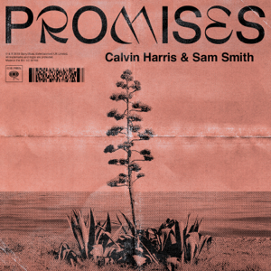Promises - Calvin Harris, Sam Smith