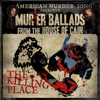 The Killing Place - American Murder Song