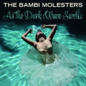 The Bambi Molesters - The Kiss-Off