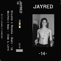 Jayred & yuks - 14 artwork