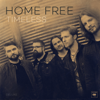 Home Free - Timeless (Deluxe)  artwork