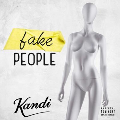 Fake People - Single - Kandi