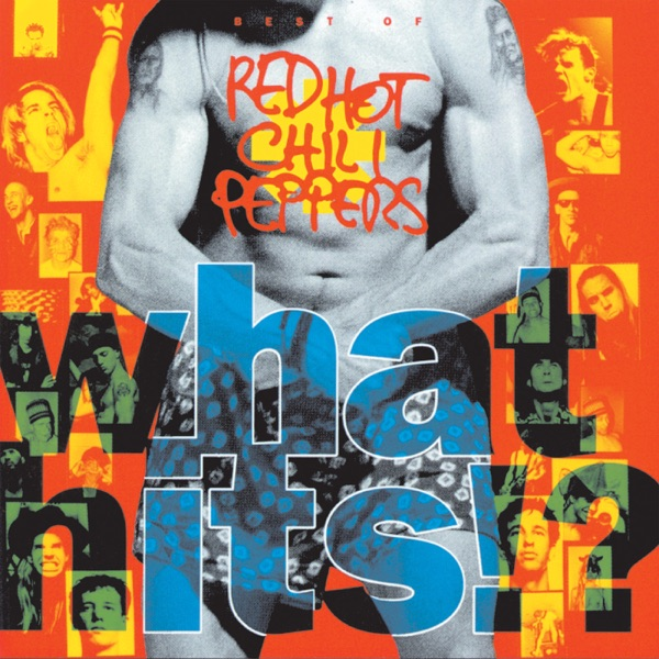 What Hits!? Best of Red Hot Chili Peppers