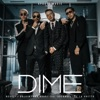 Dime (feat. Arcángel & De La Ghetto) - Single, Revol, J Balvin & Bad Bunny