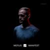 Manifest - Mefjus