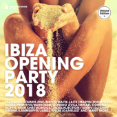 Ibiza Opening Party 2018 (Deluxe Version)