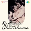 Rakhwala Mare Ghanshama (Original Motion Picture Soundtrack) - EP