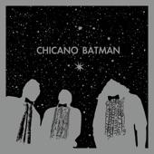 Chicano Batman - La Manzanita