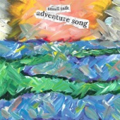 Small Talk - Adventure Song