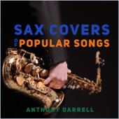 Sax Covers of Popular Songs