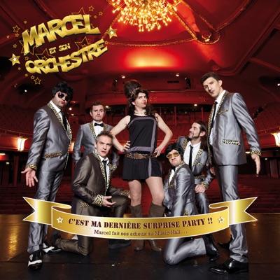 C'est ma dernière surprise party !! (Marcel fait ses adieux au Music-Hall) [Live] - Marcel Et Son Orchestre