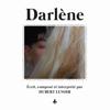 Darlène - Hubert Lenoir