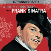 A Jolly Christmas from Frank Sinatra (50th Anniversary) - Frank Sinatra - Frank Sinatra