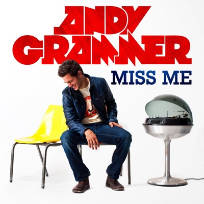 Miss Me - Single - Andy Grammer