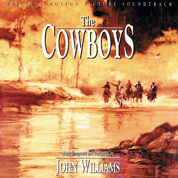 The Cowboys (Original Motion Picture Soundtrack)