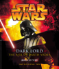 James Luceno - Star Wars: Dark Lord: The Rise of Darth Vader (Abridged)  artwork