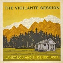 The Vigilante Session