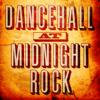 Dancehall at Midnight Rock, Vol. 1 - Various Artists