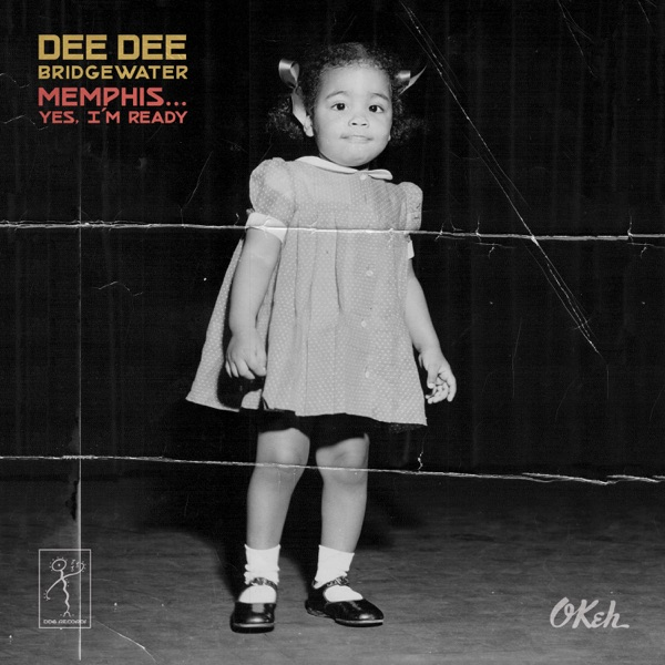 Dee Dee Bridgewater - Don't Be Cruel