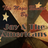 Jay & The Americans - This Magic Moment (Rerecorded) artwork