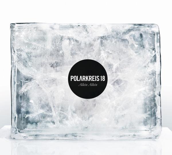 Polarkreis 18 mit Allein allein