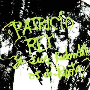Patricio Rey y sus Redonditos de Ricota - Yo No Me Caí del Cielo