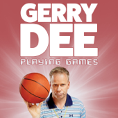 Playing Games-Gerry Dee
